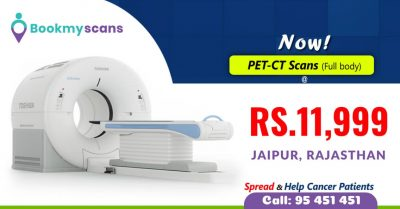 PET CT Scan Centre in Jaipur, Rajasthan