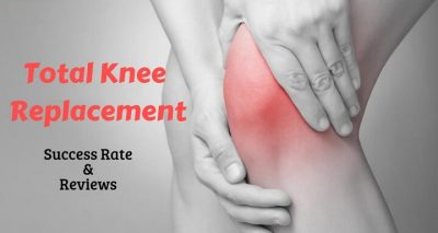 knee replacement surgery - reviews and success rate